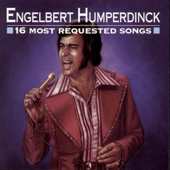 Engelbert Humperdinck: 16 Most Requested Songs
