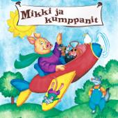 20 Suosikkia - Mikki Ja Kumppanit