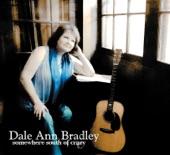 Dale Ann Bradley - Come Home Good Boy