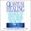 Deepak Chopra - Quantum Healing artwork