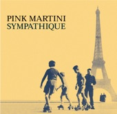 Pink Martini - Song of the Black Lizard