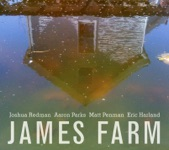 James Farm: Joshua Redman, Aaron Parks, Matt Penman, Eric Harland - I-10