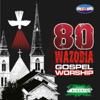 80 African / Nigerian Christian Worship - Naija Worship