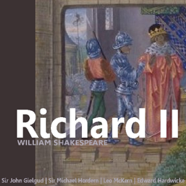 Richard II (Dramatised) (Unabridged) audiobook