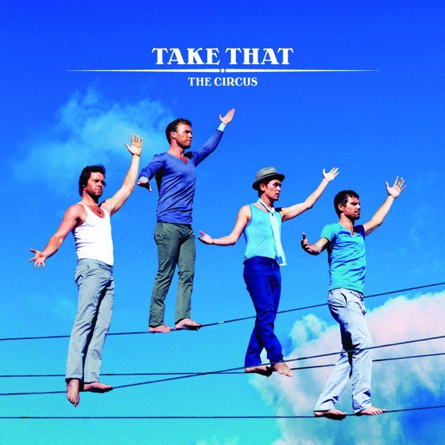 The Circus by Take That on Apple Music Take That Album
