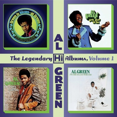 The Legendary Hi Records Albums, Vol. 1: Green Is Blues + Gets Next to You + Let's Stay Together + I'm Still In Love With You - Al Green