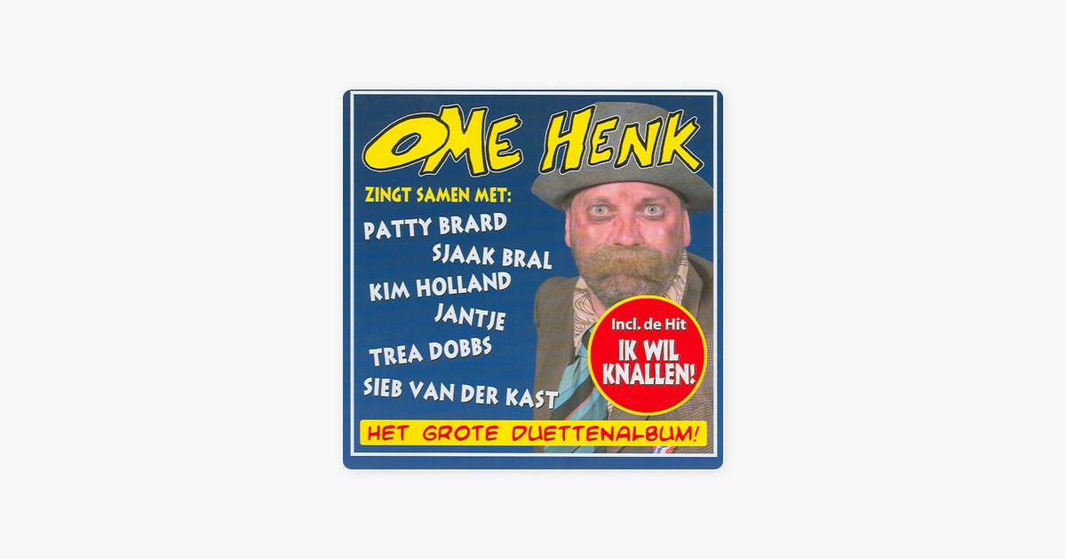 Ome Henk Zingt Samen Met Patty Brard Sjaak Bral Kim Holland Jantje Trea Dobbs Sieb Van Der Kast Por Ome Henk