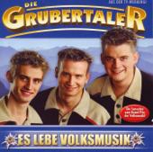 Es Lebe Die Volksmusik-Die Grubertaler