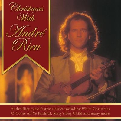 Christmas With André Rieu - André Rieu