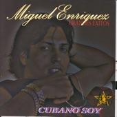 Miguel Enriquez - Abre Que Voy