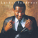 Luther Vandross Never Too Much - Luther Vandross