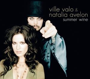 Ville Valo & Natalia Avelon - Summer Wine