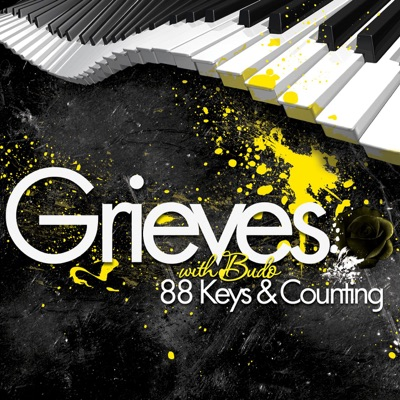 88 Keys & Counting (with Budo) - Grieves