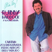 Rubby Haddock and Orchesta - Entre Ella Y Tu
