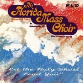 The Florida Mass Choir - I Made It Over