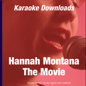 Karaoke Downloads - Hannah Montana - The Movie