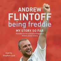 Andrew Flintoff - Being Freddie: My Story So Far artwork