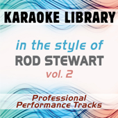 So Far Away (Karaoke Version No Backing Vocal) [In the Style of Rod Stewart]