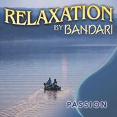 Bandari: Relaxation - Passion