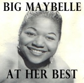 Big Maybelle - Whole Lot of Shakin' Goin' On