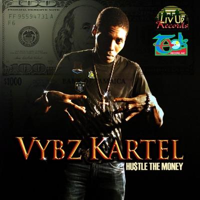 Hustle the Money - Single - Vybz Kartel