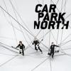 Carpark North - Save Me from Myself artwork