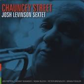 Josh Levinson Sextet - Chauncey Street
