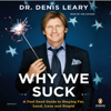 Dr. Denis Leary - Why We Suck  artwork