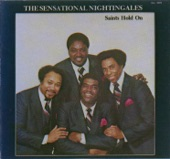 The Sensational Nightingales - Saints Hold On