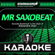 Mr Saxobeat (In the Style of Alexandra Stan) [Karaoke Version] - Starmakers Karaoke Band