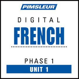French Phase 1, Unit 01: Learn to Speak and Understand French with Pimsleur Language Programs audiobook