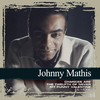 Collections: Johnny Mathis - Johnny Mathis