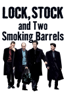 Guy Ritchie - Lock, Stock and Two Smoking Barrels  artwork
