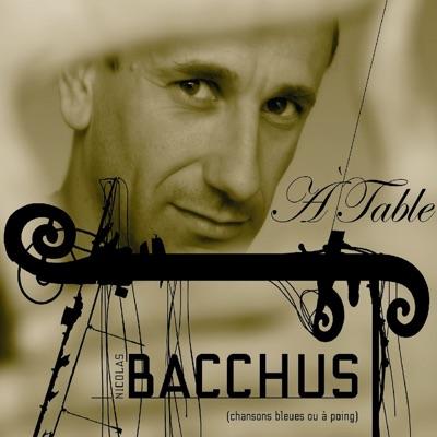 À table (Chansons bleues ou à poing) - Nicolas Bacchus