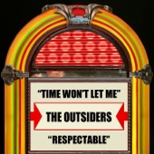 The Outsiders - Time Won't Let Me