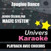 Zouglou Dance (Rendu Célèbre Par Magic System) [Version Karaoké Avec Choeurs] - Single