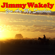 You Are My Sunshine - Jimmy Wakely