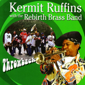 Mardi Gras Day (feat. Rebirth Brass Band) - Kermit Ruffins & Rebirth Brass Band