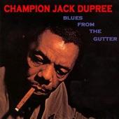 Champion Jack Dupree - Bad Blood (Think You Need a Shot)