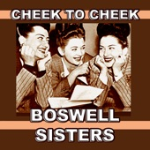 Boswell Sisters - We've Got To Put The Sun Back In The Sky