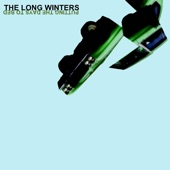 The Long Winters - (It's a) Departure