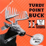 Turdy Point Buck II (Da Sequel) - Bananas At Large - Bananas At Large