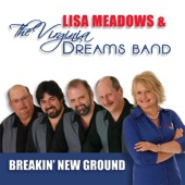 Lisa Meadows and the Virginia Dreams Band - Texas To A ''T''