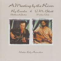 Ry Cooder & Pandit Vishwa Mohan Bhatt - A Meeting By the River artwork
