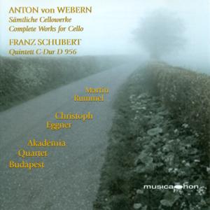 Martin Rummel, Christoph Eggner & Budapest Academy Quartet - Weber: 2 Pieces, 3 Little Pieces, Cello Sonata - Schubert: String Quintet, Op. 163