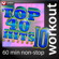 Top 40 Hits Remixed, Vol. 10 (60 Minute Non-Stop Workout Mix) [128-132 BPM] - Power Music Workout
