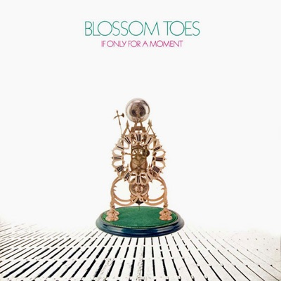 If Only For A Moment - Blossom Toes