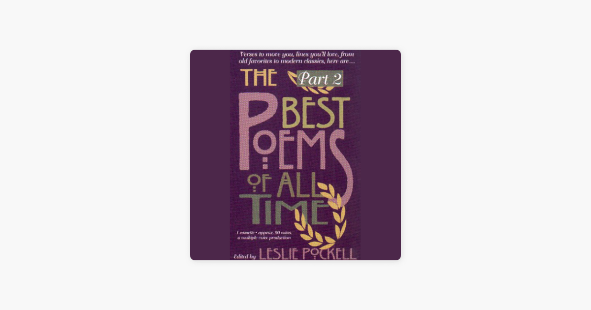 The Best Poems of All Time, Volume 2 - T.S. Eliot, Robert Frost, Maya Angelou