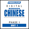 Pimsleur - Chinese (Man) Phase 1, Unit 01: Learn to Speak and Understand Mandarin Chinese with Pimsleur Language Programs  artwork
