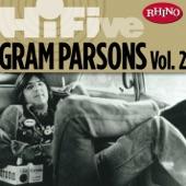 Rhino Hi-Five: Gram Parsons, Vol. 2 - EP
